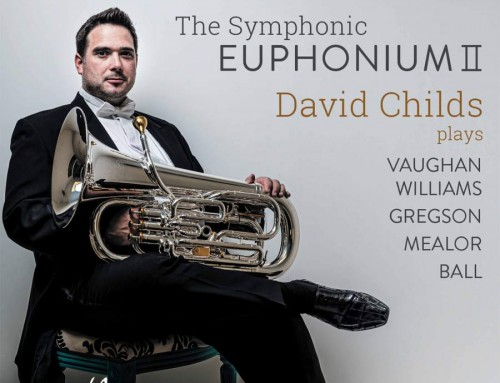 The Symphonic Euphonium II – David Childs (Euphonium), Ben Gernon (Conductor) and BBC Philharmonic