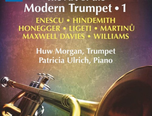 The Art of the Modern Trumpet, Vol 1 – Huw Morgan (Principal Sinfonieorchester Basel) & Patricia Ulrich
